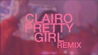 clairo - pretty girl (vaselin remix)
