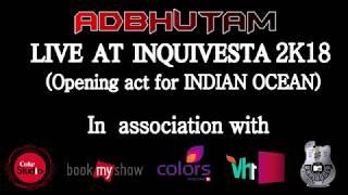 Kal Vairava | Live at IISER | Inquivesta 2K18 - adbhutam