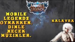 Mobile Legends : Oynarken Dinlenecek Şarkılar