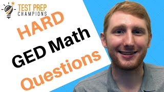 Hard GED Math Questions and Answers to Help You Pass GED Math!