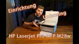 Laserdrucker - HP LaserJet Pro MFP M28w - Unboxing & Einrichtung