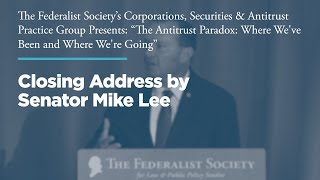 Click to play: Closing Address by Senator Mike Lee