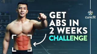 GET ABS IN 2 WEEKS CHALLENGE | How To Get Six Pack Abs | 6 Pack Abs Workout | Cult Fit | CureFit