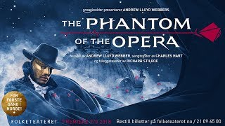 The Phantom of the Opera in Oslo | Official Trailer