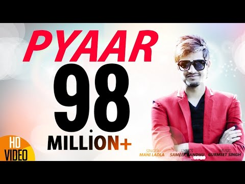 Pyaar | Mani Ladla | J Star Productions | Latest Punjabi Song 2015 | Full  Official