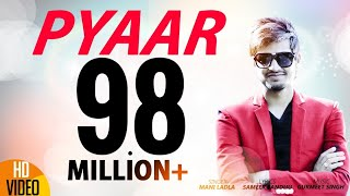 Pyaar | Mani Ladla | J Star Productions | Latest Punjabi Song 2015 | Full Official Video - High Quality Mp3