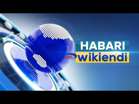 LIVE: HABARI WIKIENDI, AZAM TV - JUMAPILI 2/05/2021