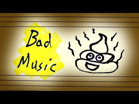 Can Music Be Bad?