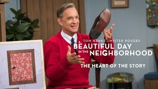 A BEAUTIFUL DAY IN THE NEIGHBORHOOD - The Heart of the Story