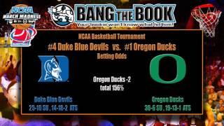Duke Blue Devils vs Oregon Ducks NCAA Tournament Odds & Free Picks