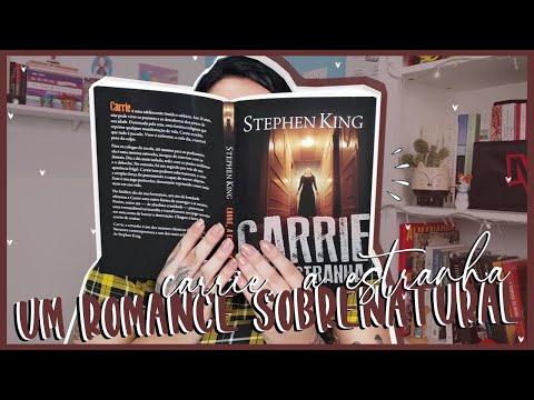 RESENHA | Carrie, A Estranha (Stephen King) |  um misto de emoções embaralhadas ? | por Carol Sant