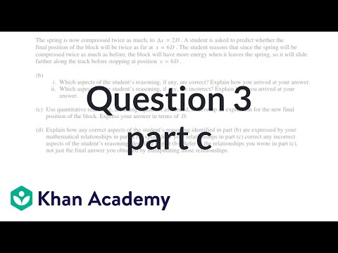 Question 3c: 2015 AP Physics 1 free response (video) | Khan