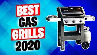 Best Gas Grills 2020