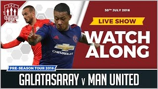 Manchester United VS Galatasaray LIVE STREAM WATCHALONG
