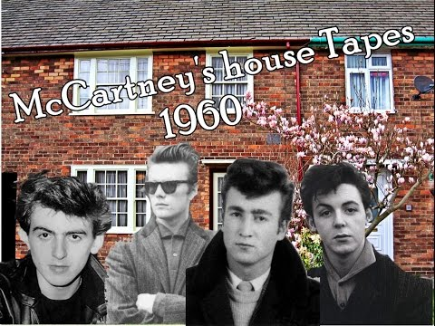 The Beatles - McCartney's house Tapes 1960