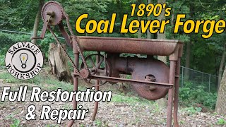 1890's Blacksmith Forge ~ RESTORATION & REPAIR