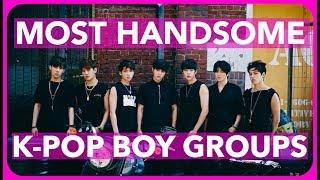 MOST HANDSOME K-POP BOY GROUPS OF 2017