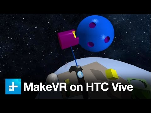 MakeVR 3D modeling in VR on the HTC Vive - Hands On