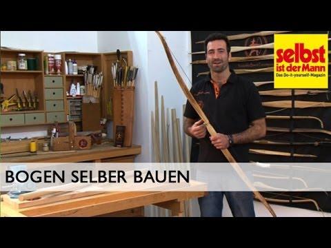 Der Bogenbau - Einen modernen Holzbogen selber bauen