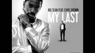 Big Sean -  My Last (Clean) ft. Chris Brown