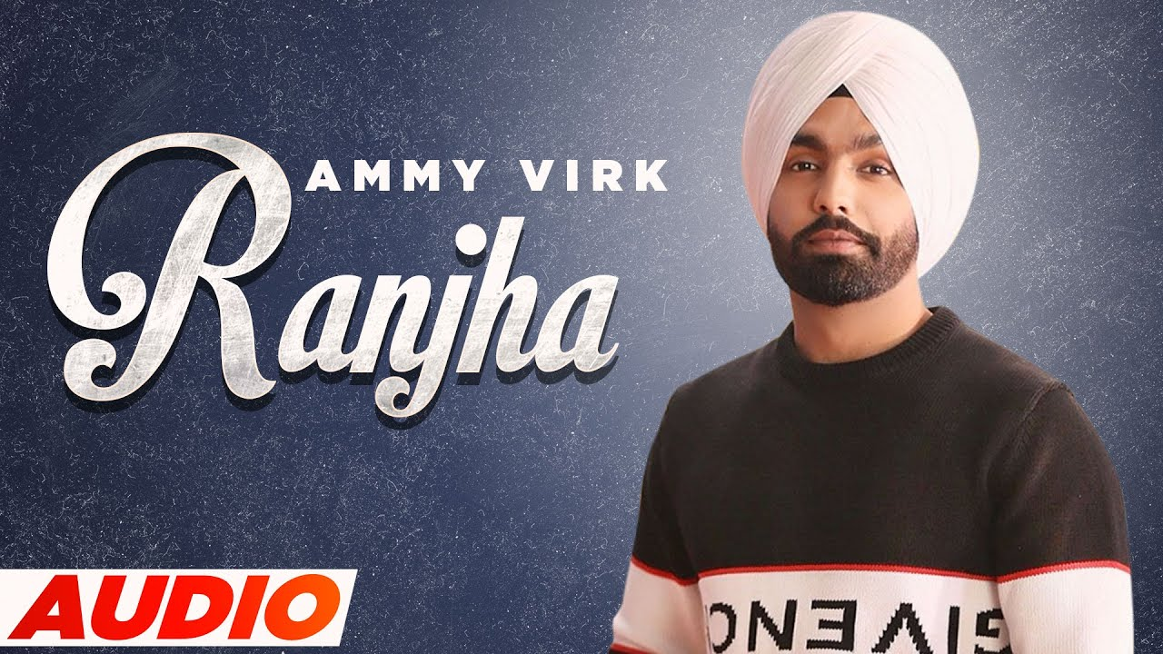 Ranjha Lyrics | Ammy Virk | Latest Punjabi Songs 2021 | Speed Records | Best Song| Ammy Virk Lyrics
