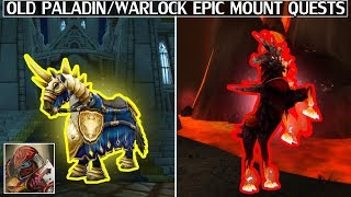 The Old Paladin & Warlock Epic Mount Quest Chains - Time Warp Episode 8