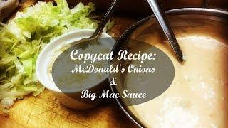 Copycat Recipe: How to Make McDonald's Onions & Big Mac Sauce (Big Boy)