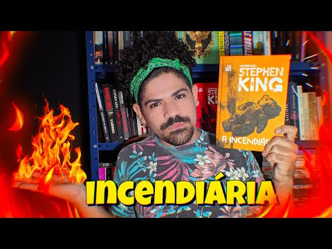 A INCENDIARIA STEPHEN KING | RESENHA