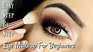 Beginners Eye Makeup Tutorial | Soft Glam Eye Shadow | How To Apply Eyeshadow