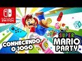 Super Mario Party Conhecendo O Jogo