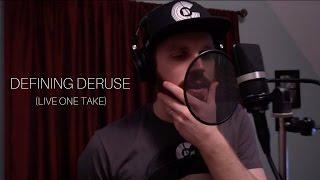 Cole DeRuse - Defining DeRuse (Live One Take)
