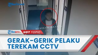 Gerak-gerik Pelaku Pembunuhan Wanita Tanpa Busana di Hotel Terekam CCTV, Terlihat Bawa Sesuatu