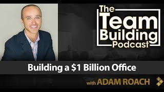 Building a $1 Billion Office w/Adam Roach