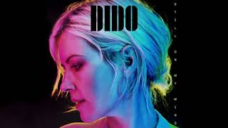 Dido - Have To Stay (Official Audio)