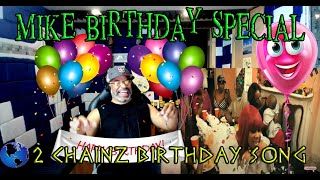 2 Chainz   Birthday Song ft  Kanye West Explicit (Mike Birthday Special) - Drunk  Producer Reaction