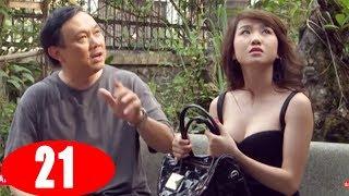 Nỗi khổ Chồng Ghen - Tập 21 | Phim Tình Cảm Việt Nam Mới Nhất 2018