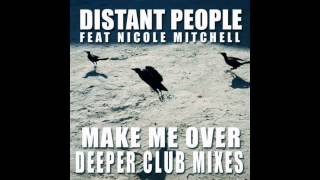Distant People feat Nicole Mitchell - Make Me Over (Enzo Remix)