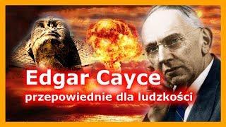 Edgar Cayce – przepowiednie dla ludzkości