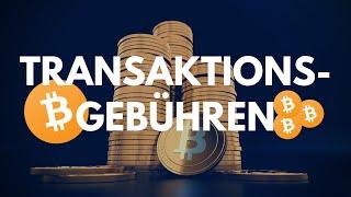 Wie viel kostet die Transaktionsgebuhr fur Bitcoin?