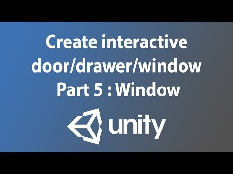 [Unity3d tutorial] Create interactive door/drawer/window - Part 5 : Window youtube video