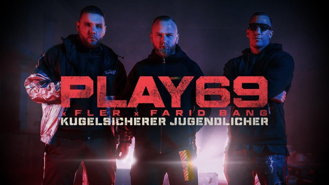 Play69, Fler & Farid Bang – Kugelsicherer Jugendlicher