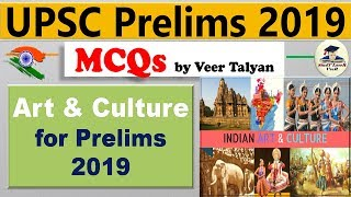 Indian History - Art & Culture for UPSC CSE Prelims 2019 preparation MCQs study in Hindy By VeeR