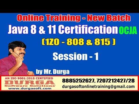 Java Certification 8 & 11 OCJA (1Z0 - 808 & 815 ) | Session -1 ...