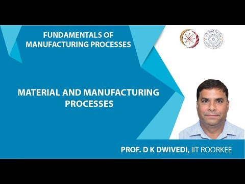mp4 Manufacturing Materials And Processes, download Manufacturing Materials And Processes video klip Manufacturing Materials And Processes
