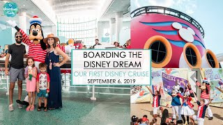 Boarding The Disney Dream 2019 || Our First Disney Cruise Vlog Day 1