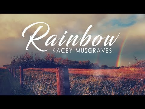 Kacey Musgraves - Rainbow I Lyric Video