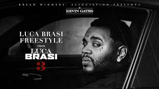 Kevin Gates - Luca Brasi Freestyle [Official Audio]
