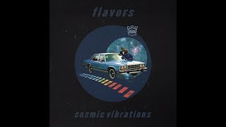 Flavors   Cosmic Vibrations [Full BeatTape]