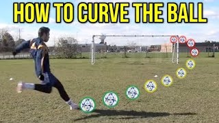 LEARN HOW TO CURVE THE BALL IN 2 MINUTES
