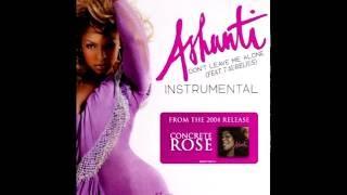 Ashanti - Don't Leave Me Alone (feat. 7 Aurelius) Instrumental [CDQ]